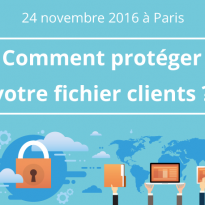 Comment protéger son fichier clients ?