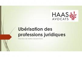 Ubérisation des professions juridiques Interview GH