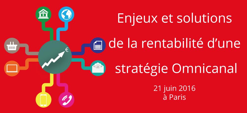 Enjeux et solutions de la rentabilité d'une stratégie Omnicanal - 21 juin 2016 à Paris au cabinet HAAS Avocats