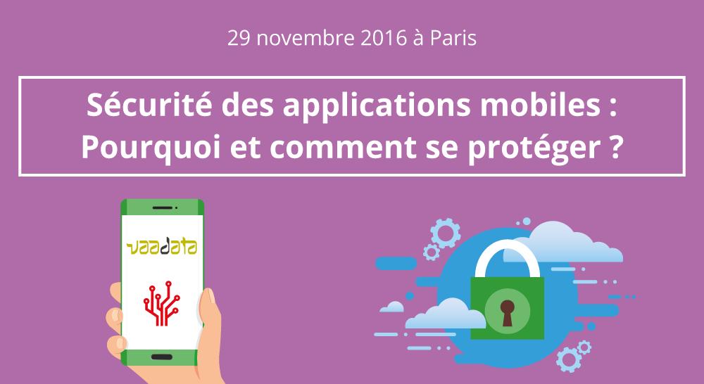 applications-mobiles-comment-et-pourquoi-se-proteger