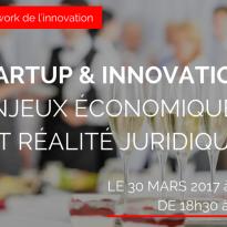 Innovation : enjeux économiques et réalité juridique – 30 mars 2017
