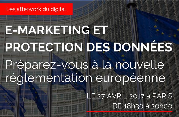 E-marketing et protection des donnees comment se preparer a la nouvelle reglementation europenne