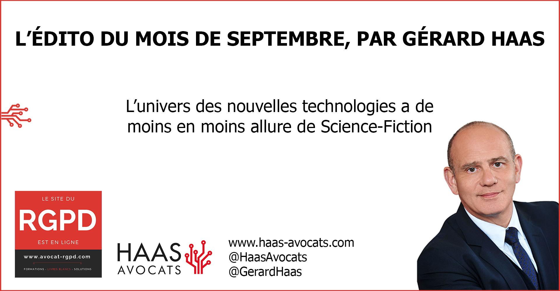 Edito Septembre  L'édito du mois de septembre : l'univers des nouvelles technologies a de moins en moins allure de Science-Fiction Edito Septembre