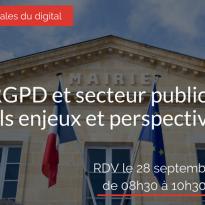 RGPD et secteur public : quels enjeux et perspectives ? 28 septembre 2017