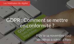 GDPR : Comment se mettre en conformité ?