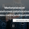Marketplaces et plateformes collaboratives