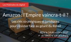 Amazon : l'Empire vaincra-t-il ? Les clés marketing et juridiques pour résister face au géant du Retail