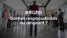 RGPD responsabilité du dirigeant