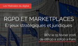 RGPD et Marketplaces : enjeux stratégiques et juridiques – 15/02/2018