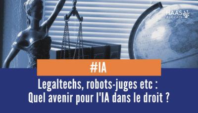 Intelligence artificielle et droit avenir robots juges et autres